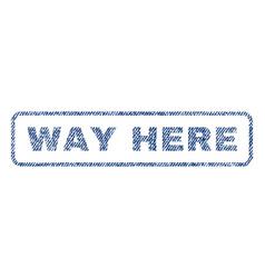 Way here textile stamp vector