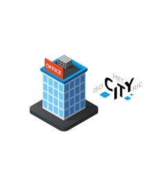 Isometric office building icon building city vector