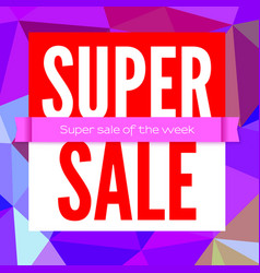 super sale selling banner poster for shops with vector image