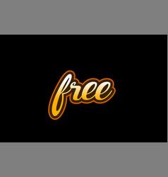Free word text banner postcard logo icon design vector