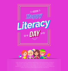 Happy literacy day on pink vector