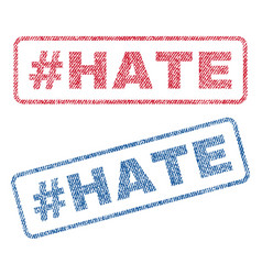 Hashtag hate textile stamps vector