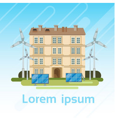 house building with wind turbine and solar panels vector image