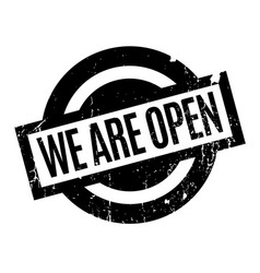We are open rubber stamp vector