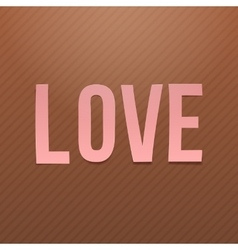 Pink paper love word on cardboard background vector
