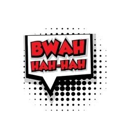 Comic text bwah hah sound effects pop art vector