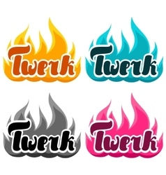 Burning word twerk for dancing studio vector