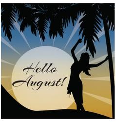 Hellos august card vector