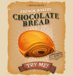 Grunge and vintage chocolate bread poster vector