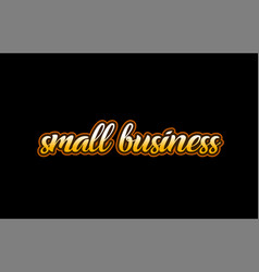 small business word text banner postcard logo vector image