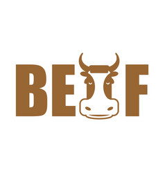 Beef lettering emblem head cow and letters vector