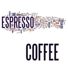 Espresso coffee text background word cloud concept vector