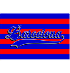 barcelona typography sports graphic vector image vector image