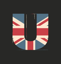 Capital 3d letter u with uk flag texture isolated vector