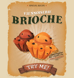 Grunge and vintage brioche poster vector