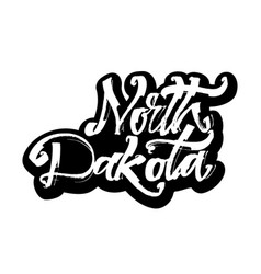 north dakota sticker modern calligraphy hand vector image vector image