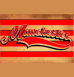 manchester typography sports graphic vector image vector image
