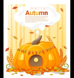 Hello autumn background with pumpkin house vector
