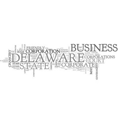 why choose delaware as your corporate home text vector image vector image