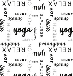 seamless type pattern yoga black vector image