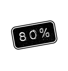 80 percent rubber stamp vector