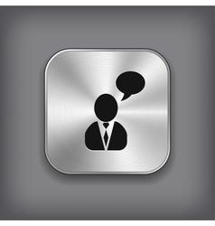 Man talking icon - metal app button vector