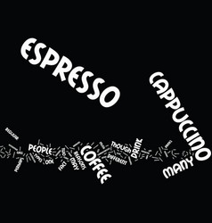 Espresso versus cappucino text background word vector