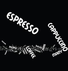 Espresso versus cappucino text background word vector