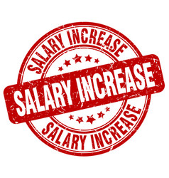 Salary increase red grunge stamp vector