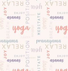 seamless type pattern yoga rose vector image