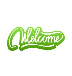 Welcome hand lettering calligraphy sticker vector