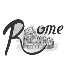 coliseum sketch hand drawn lettering rome vector image