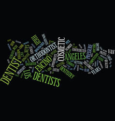 los angeles dentist text background word cloud vector image