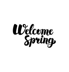 Welcome spring handwritten lettering vector
