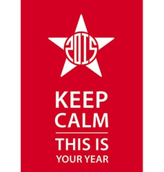 Keep calm poster with star and new year date vector