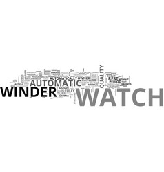 Automatic watch winder text word cloud concept vector