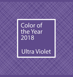 Ultra violet color of the year 2018 vector