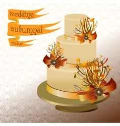 Wedding cake with autumn twigs Golden orange vector image vector image
