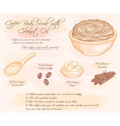 Hand drawn of coffee scrub with coconut oil recipe vector