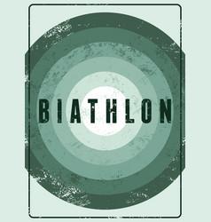 Biathlon typographic vintage grunge style poster vector