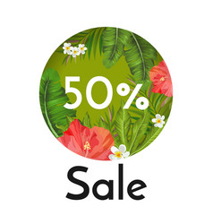 Sale banner with tropical flowers and plants vector