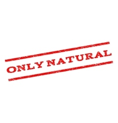 Only natural watermark stamp vector