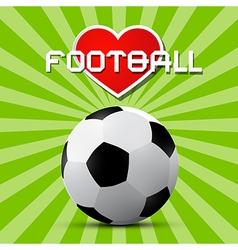 Love Football Theme on Retro Green Background vector image