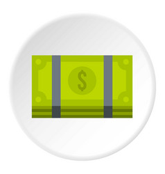Bundle of money icon circle vector