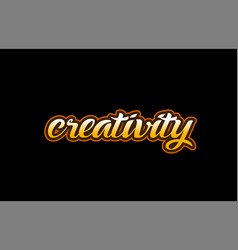 Creativity word text banner postcard logo icon vector
