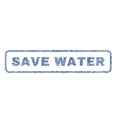 save water textile stamp vector image vector image