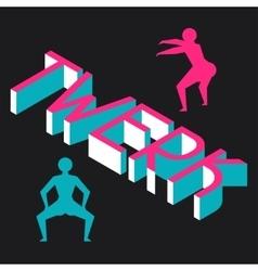 Twerk and booty dance background for dancing vector image