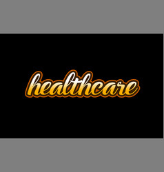 Healthcare word text banner postcard logo icon vector