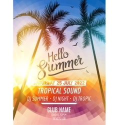Hello summer beach party tropic summer fun vector
