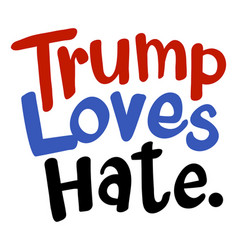 English phrase for trump loves hat vector